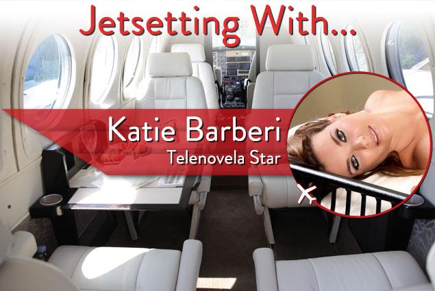 Jetsetting With Telenovela Star Katie Barberi