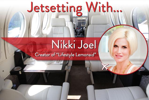 Jetsetting With the Creator of Lifestyle Lemonaid Nikki Joel