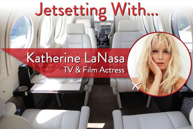 Jetsetting with TV and film actress Katherine LaNasa