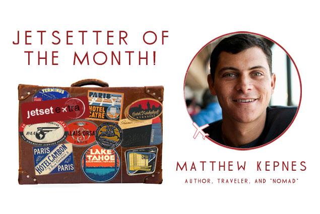 Jetsetter of the Month: Matthew Nomadic Matt Kepnes