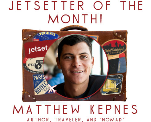 Jetsetter of the Month: Matthew Nomadic Matt Kepnes