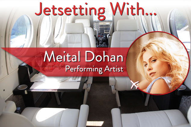 Jetsetting With Performing Artist Meital Dohan
