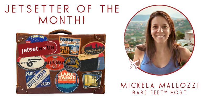 Jetsetter of the Month: Bare Feet™ Host Mickela Mallozzi