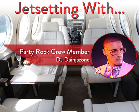 Jetsetting With Party Rock Crew Member DJ Dainjazone