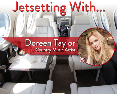 Jetsetting With Country Music Artist Doreen Taylor
