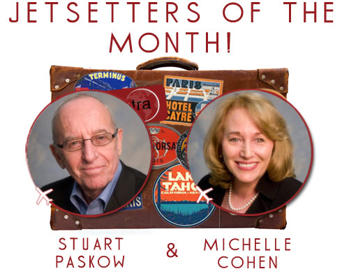 Jetsetters of the Month: Stuart Paskow & Michelle Cohen