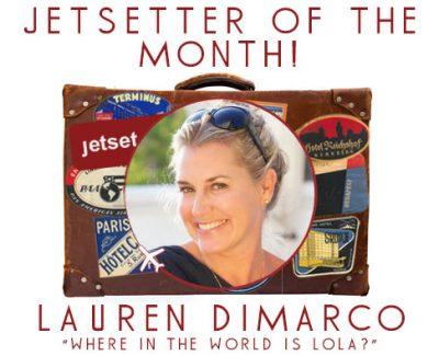 Jetsetter of the Month: Lauren DiMarco