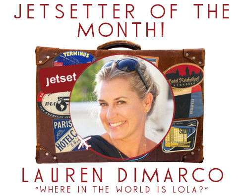 Jetsetter of the Month: Lauren DiMarco