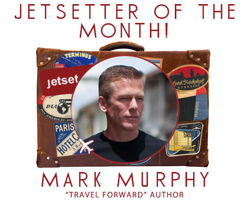 Jetsetter of the Month: Mark Murphy