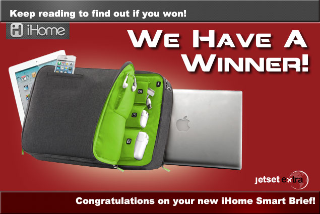Announcing Our iHome Smart Brief Winner!