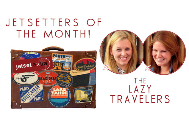 Jetsetter of the Month: The Lazy Travelers