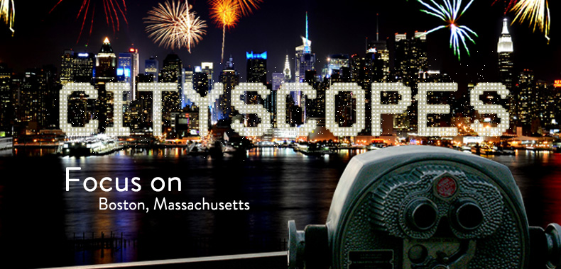 Cityscopes: Focus on Boston