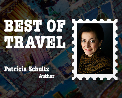 Best of Travel: Bestselling Author Patricia Schultz
