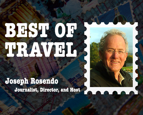 Best of Travel: Journalist, Director, and Host Joseph RosendoBest of Travel: Journalist, Director, and Host Joseph Rosendo