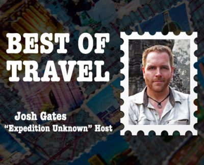 "Best of Travel: ""Expedition Unknown"" Host Josh Gates"