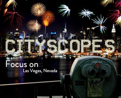 Cityscopes: Focus on Las Vegas