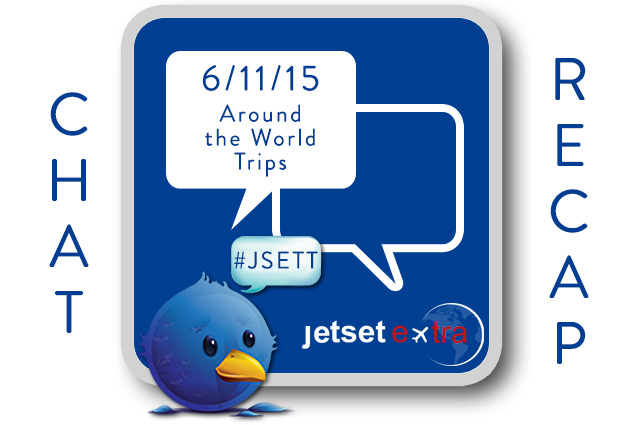 #JSETT Twitter Chat Recap: Around the World Trips