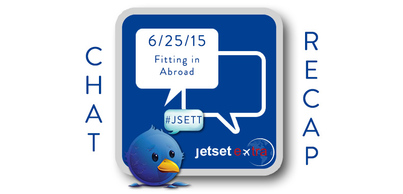 #JSETT Twitter Chat Recap: Fitting in Abroad