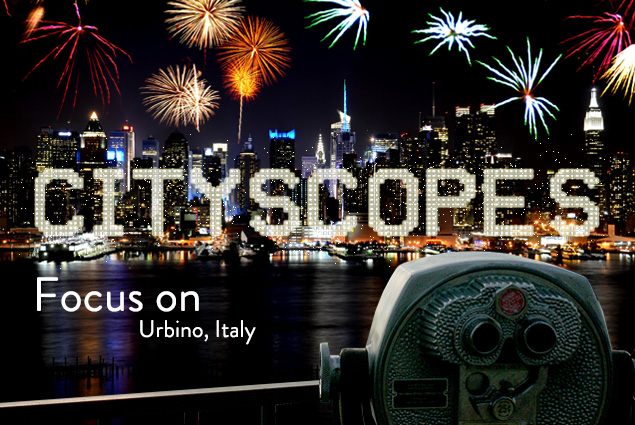 Cityscopes - Focus on Urbino