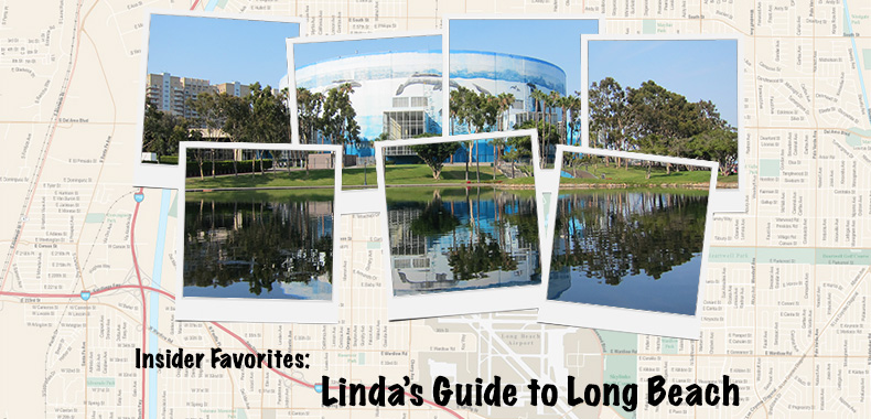Insider Favorites: Linda's Guide to Long Beach