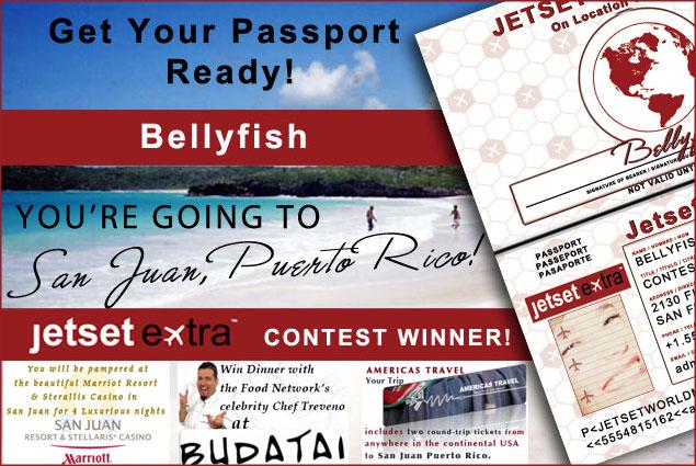 Jetset Extra Contest Winner Bellyfish!