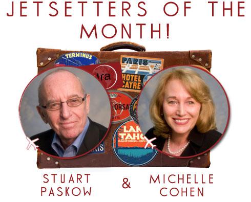 Jetsetters of the Month: Stuart Paskow & Michelle Cohen