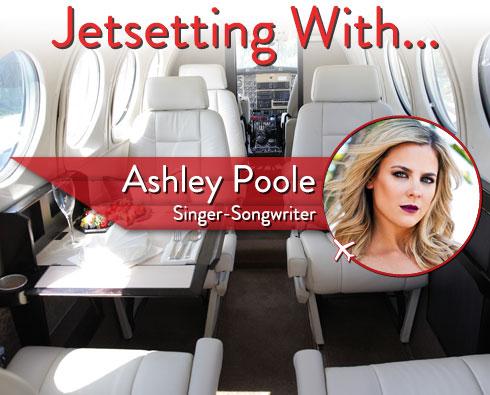 Jetsetting With Singer Ashley Poole