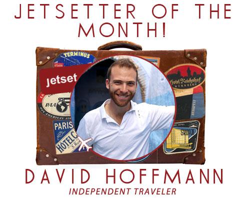 Jetsetting With: Independent Traveler David Hoffman