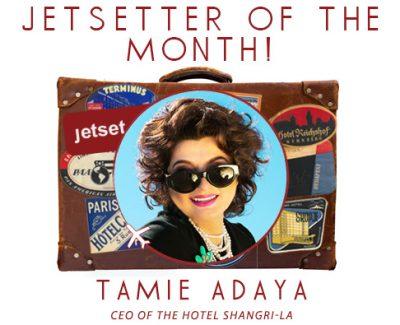 Jetsetter of the Month: Hotel Shangri-la's Tamie Adaya