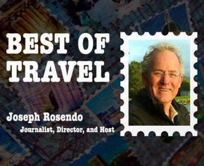 Best of Travel: Journalist, Director, and Host Joseph RosendoBest of Travel: Journalist, Director, and Host Joseph Rosendo