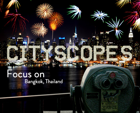Cityscopes: Focus on Bangkok