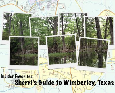 Insider Favorites: Sherri's Guide to Wimberley, Texas